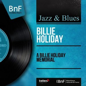 A Billie Holiday Memorial - Mono Version