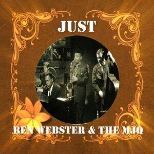 Just Ben Webster & The MJQ