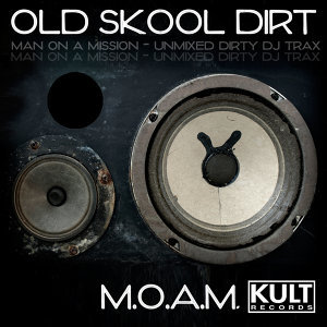 KULT Records Presents : Old Skool Dirt (Unmixed)