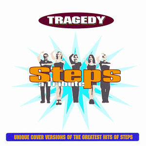 Tragedy- Steps A Tribute