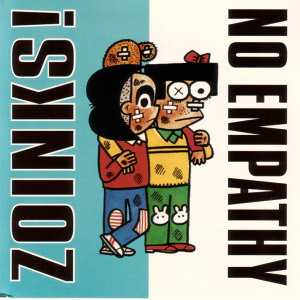 Zoinks!/No Empathy split