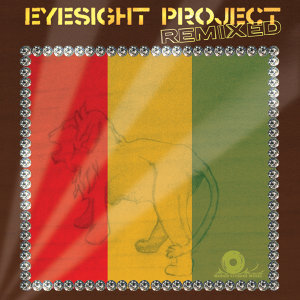 Eyesight Project Remixed EP