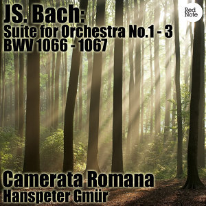 Bach: Suite for Orchestra No.1 - 3, BWV 1066 - 1067