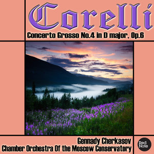 Corelli: Concerto Grosso No.4 in D major, Op.6