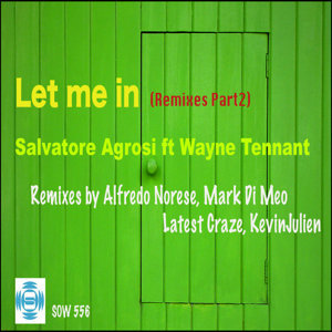 Let Me In Feat Wayne Tennant (Part 2)