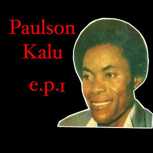 Paulson Kalu EP 1