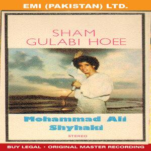 Sham Gulabi Hoee ' Mohammad Ali Shyhaki '