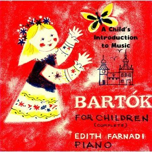 A Child's Introduction to Music: Bartok for Children