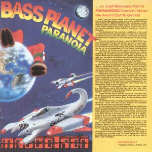 Bass Planet Paranoia