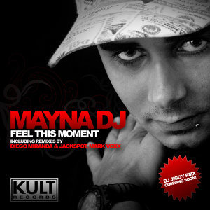 KULT Records Presents : Feel This Moment