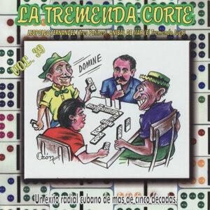 La Tremenda Corte: Un Éxito Radial Cubano de Más de Cinco Décadas, Vol. 39