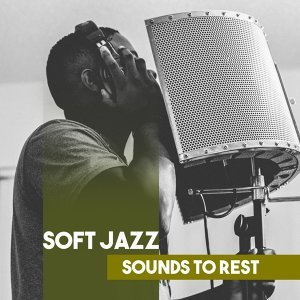 Soft Jazz Sounds to Rest – Relaxing Jazz Music, Sensual Piano, Chilled Jazz, Mellow Note