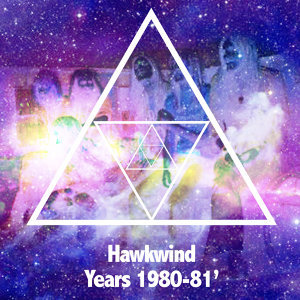 Hawkwind Years 1980-1981