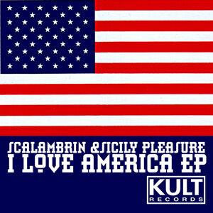 KULT Records Presents:   I Love America - EP