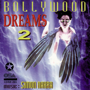 Bollywood Dreams 2