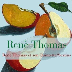 Renè Thomas et son Quintette/Sextius