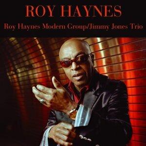 Roy Haynes Modern Group / Jimmy Jones Trio