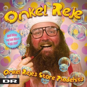 Onkel Rejes Store Pladehits