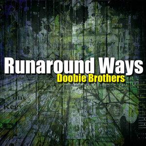 Runaround Ways