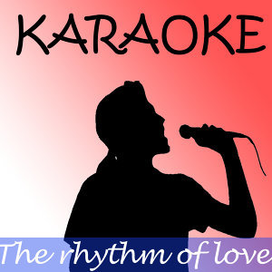 The Rhythm of Love (In the Style of Plain White Ts)