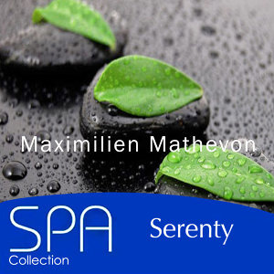 Collection Spa: Serenity
