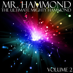 The Ultimate Mighty Hammond Volume 2