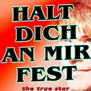 Halt Dich An Mir Fest