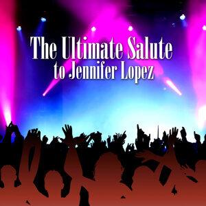 A Tribute To Jennifer Lopez