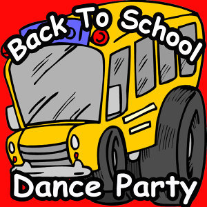 BACK TO SCHOOL DANCE PARTY