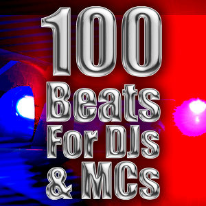 100 Beats For DJs & MCs