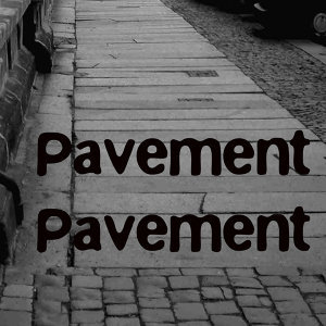 Pavement Pavement