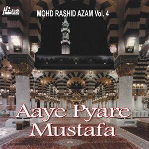 Aaye Pyare Mustafa Vol. 4 - Islamic Naats