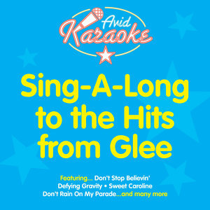 Sing A Long To The Hits From Glee