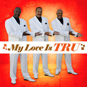 My Love Is Tru (Remastered)