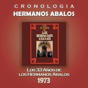 Hermanos Abalos Cronologia - Los 33 Años de los Hermanos Abalos (1973)