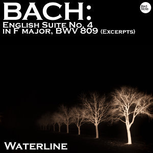 Bach: English Suite No. 4 in F major, BWV 809 (Excerpts)