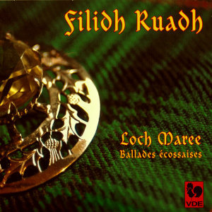 Filidh Ruadh - Loch Maree - Ballades Ecossaises