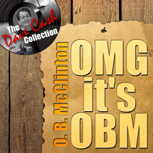 OMG It's OBM - [The Dave Cash Collection]