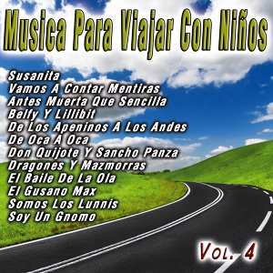 Musica Para Viajar Con Niños  Vol. 4