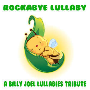 A Billy Joel Lullabies Tribute