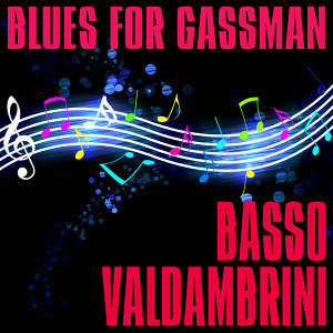 Blues For Gassman