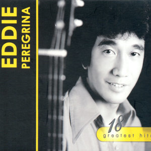 18 greatest hits eddie peregrina