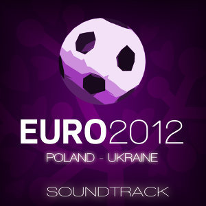 Euro 2012 Soundtrack
