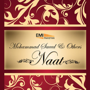 Mohammad Saeed and Others - Naat