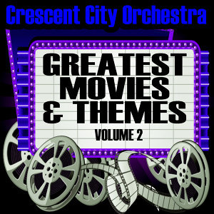 Greastest Movies & Themes Volume 2