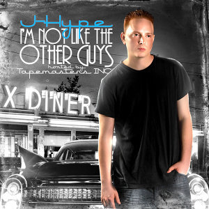I'm Not Like The Other Guys (Deluxe Edition)