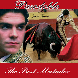 Pasodoble A Jose Tomas, The Best Matador