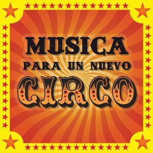 Musica Para Un Nuevo Circo
