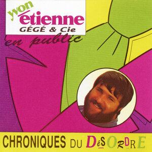 Chroniques Du Désordre (Avec Gégé & Cie)
