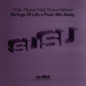 Push Me Away/Strings of Life